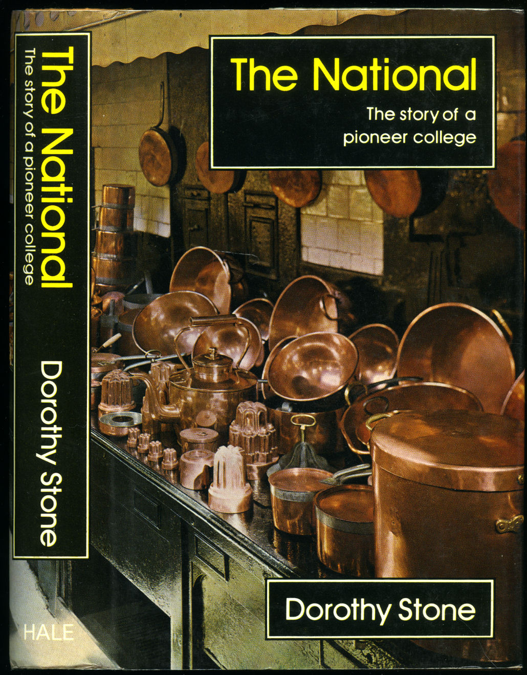 STONE, DOROTHY - The National; The Story of a Pioneer College: The National Training College of Domestic Subjects