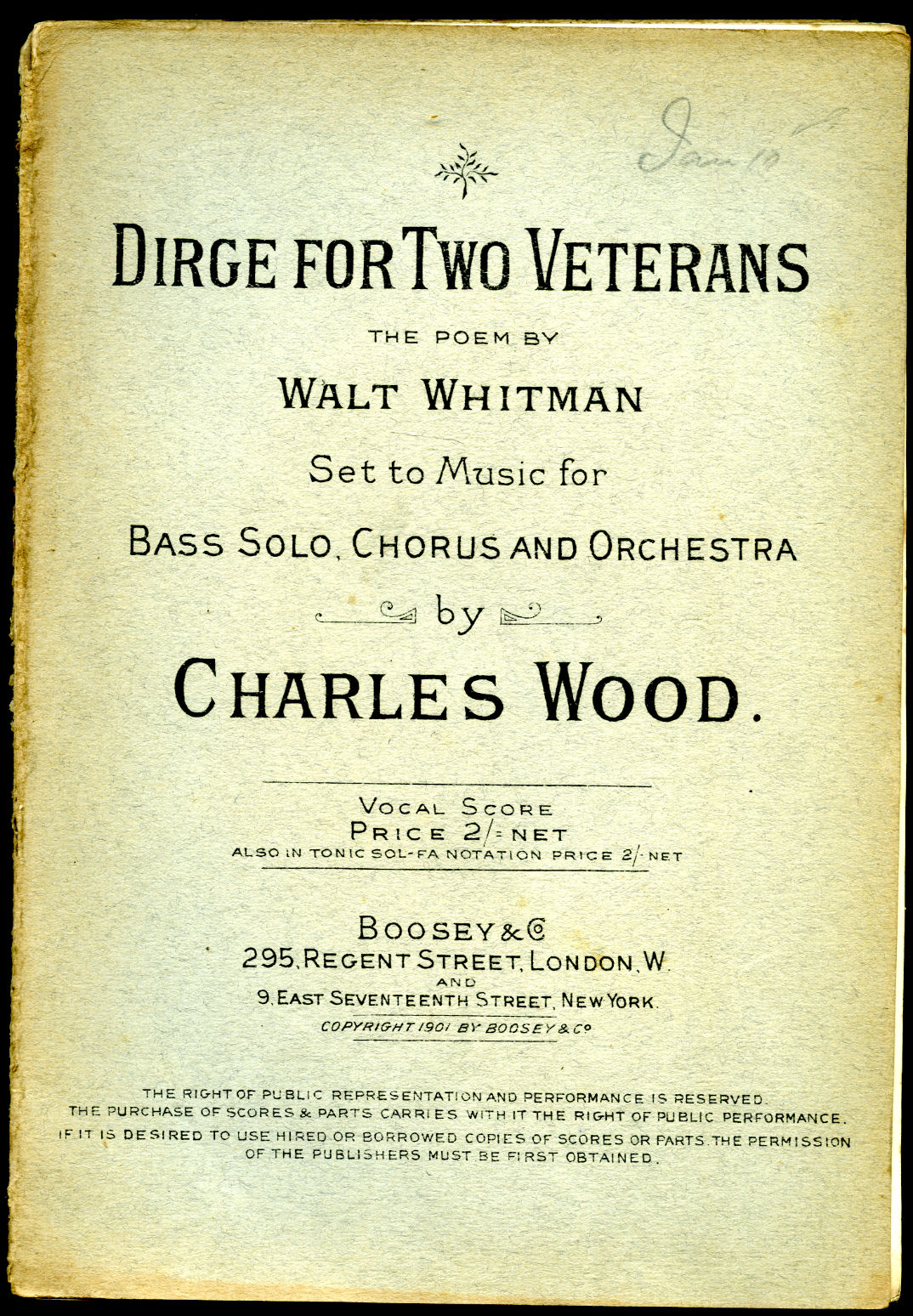 WOOD, CHARLES (1866-1926) WALT WHITMAN (1819-1892) - Dirge for Two Veterans | The Poem by Walt Whitman | Set to Music for Bass Solo, Chorus and Orchestra. Vocal Score