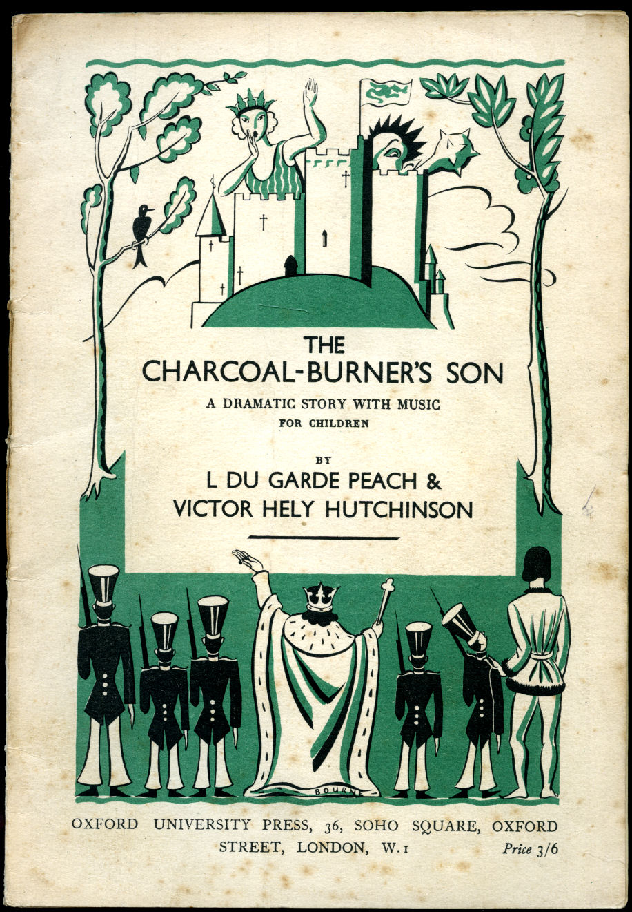 PEACH, L. DU GARDE AND VICTOR HELY HUTCHINSON - The Charcoal Burner's Son | A Dramatic Story for Children with Music and a Dragon [Vintage Piano Solo Sheet Music]