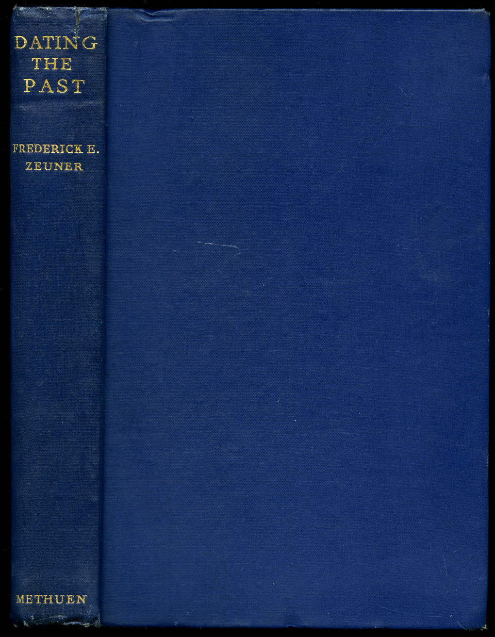 ZEUNER, FREDERICK E. - Dating the Past   An Introduction to Geochronology