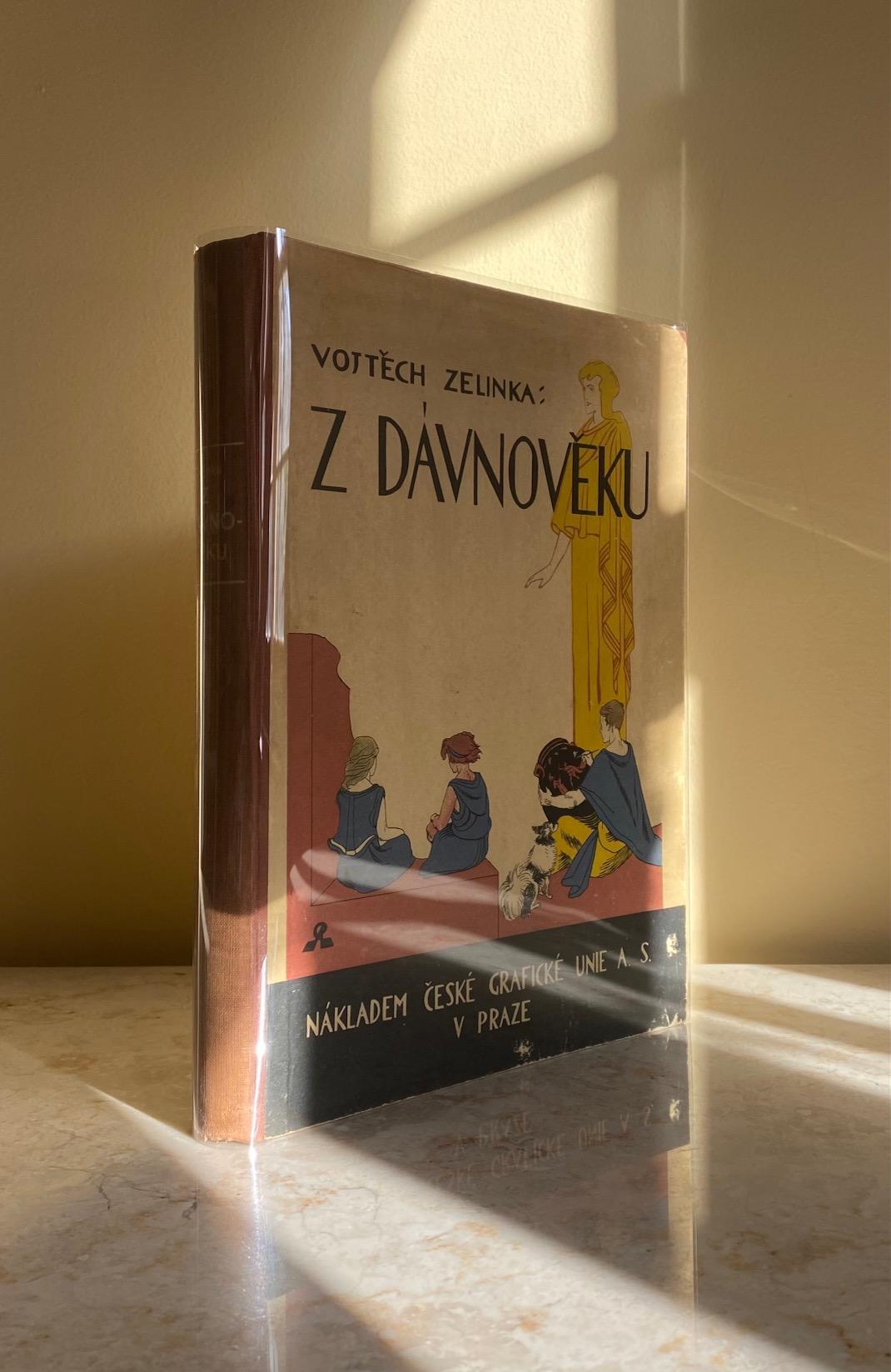 ZELINKA, VOJTECH (1890-1963) SECONDARY SCHOOL PROFESSOR, PRODUCED PUBLICATIONS IN THE FIELD OF LITERARY HISTORY AND SCHOOL LITERARY MANUALS. [ILLUSTRATED BY PROKOP LAICHTER] - Z Dávnoveku | Vypravuje (From Dávnovek in Ancient Times)