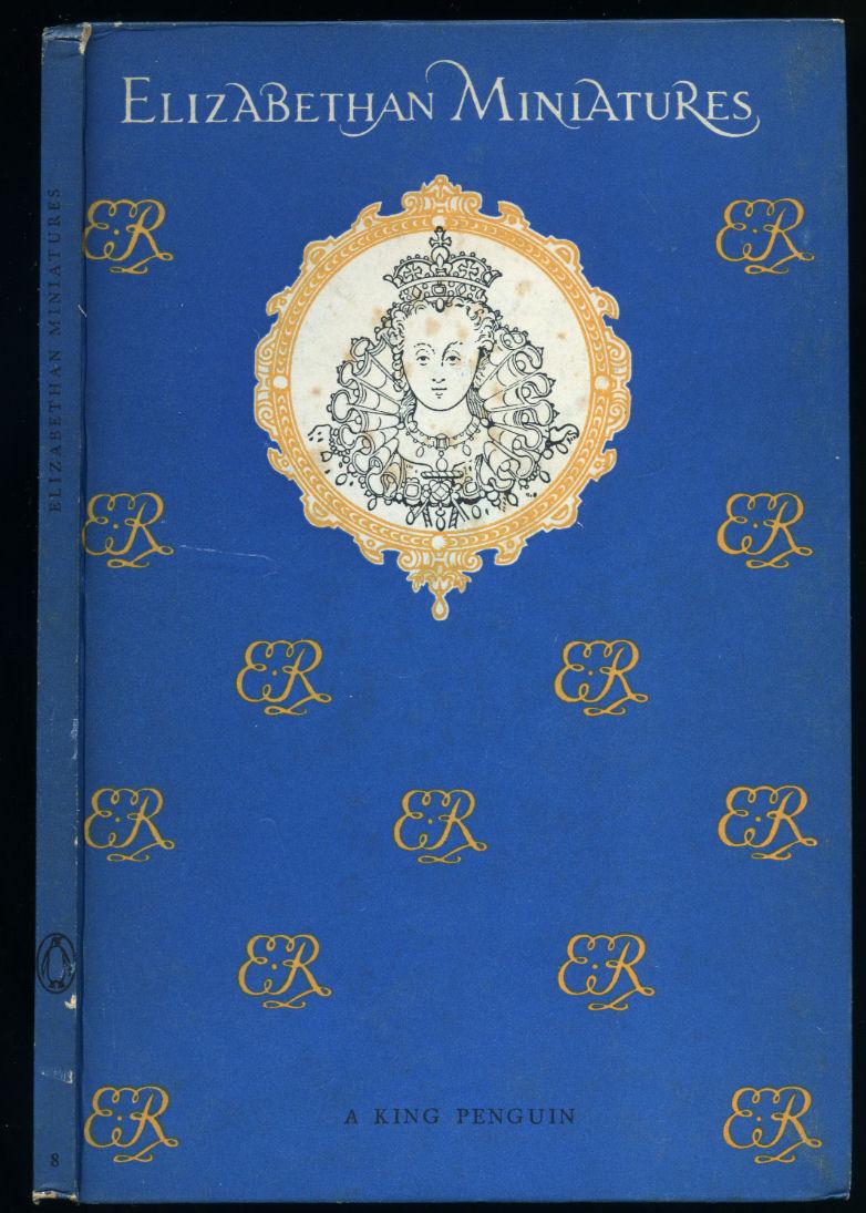 WINTER, CARL - Elizabethan Miniatures   The King Penguin Book Series (Number K8).