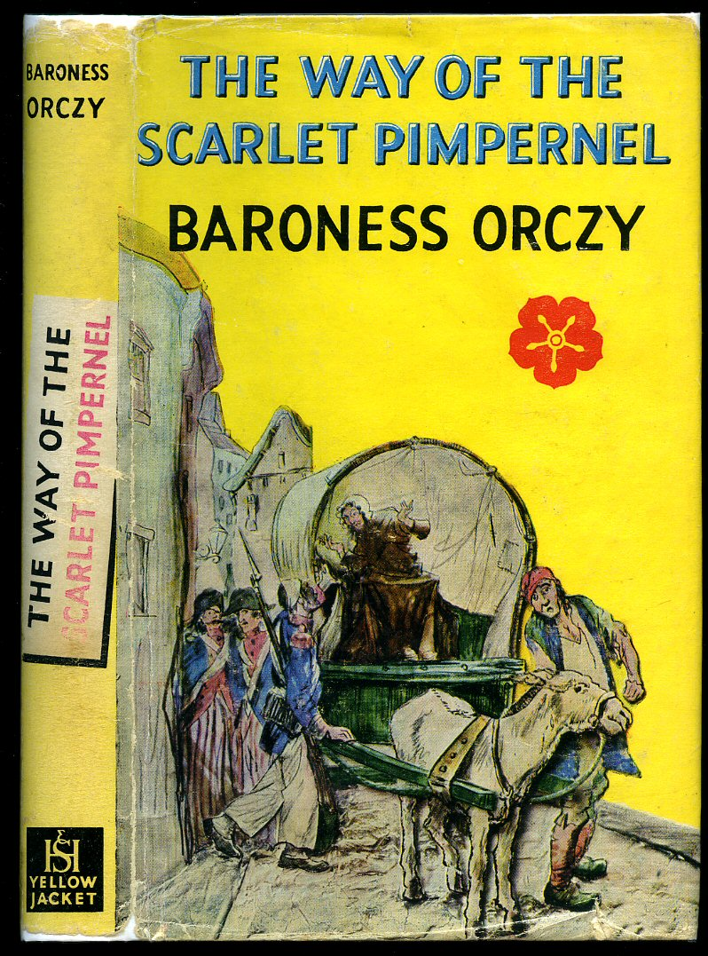 a book analysis of scarlet pimpernel by baroness orczy About the scarlet pimpernel the first and most successful in the baroness's series of books that feature percy blakeney, who leads a double life as an english fop and a swashbuckling rescuer of aristocrats, the scarlet pimpernel was the blueprint for what became known as the masked-avenger genre.