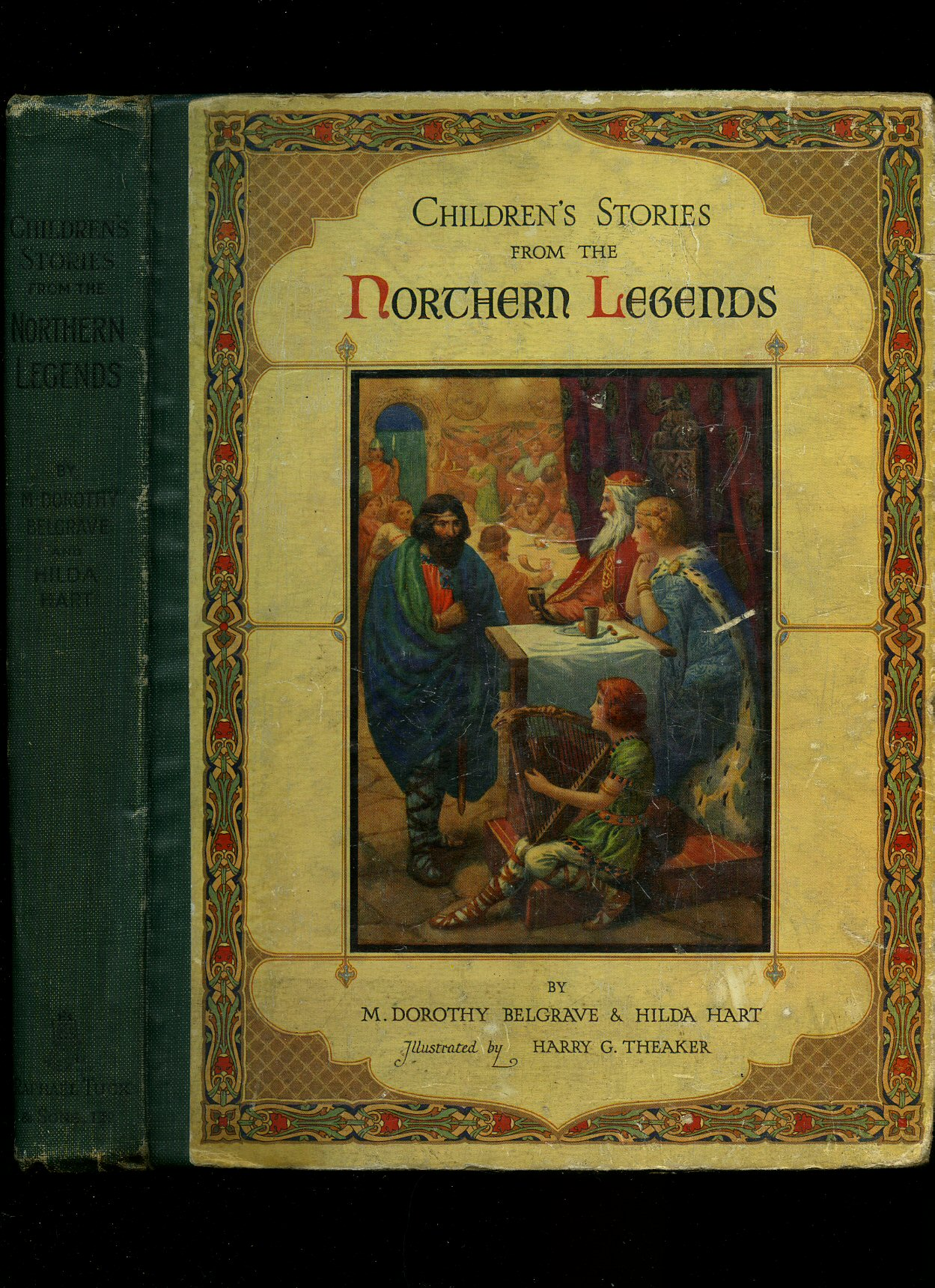 M. DOROTHY BELGRAVE AND HILDA HART [ILLUSTRATED BY HARRY G. THEAKER] - Children's Stories From the Northern Legends