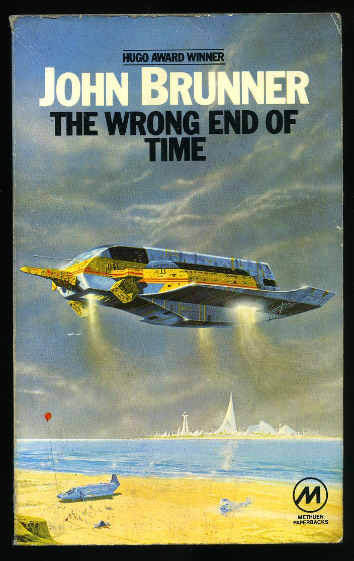 BRUNNER, JOHN - The Wrong End of Time