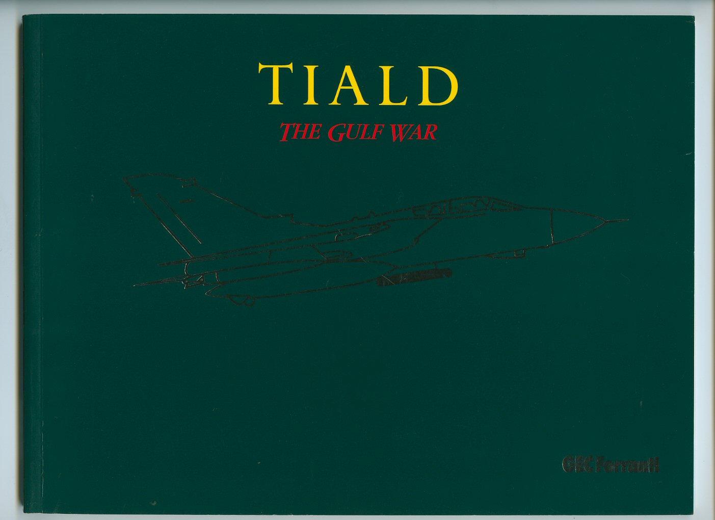 [GEC FERRANTI] - Tiald [Thermal Imaging Airborne Laser Designator]: The Gulf War [GEC Ferranti]