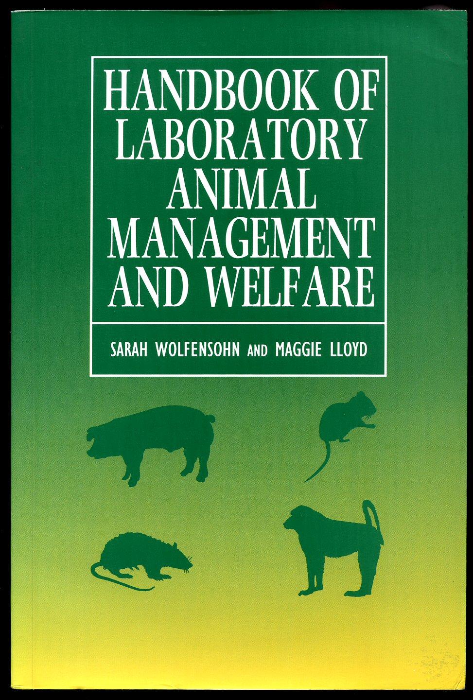 Handbook of Laboratory Animal Management and Welfare, 4th Edition