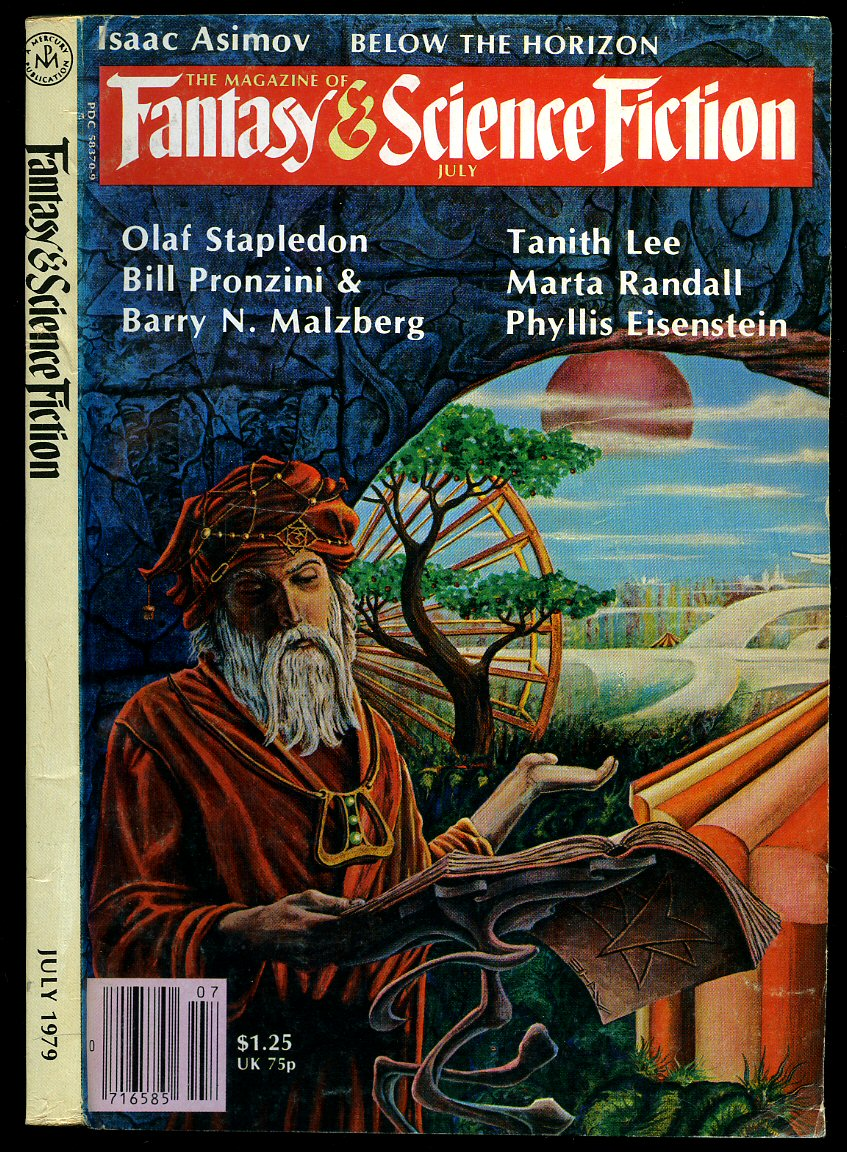 OLAF STAPLEDON, BILL PRONZINI, TANITH LEE [CONTRIBUTE TO:] - The Magazine of Fantasy and Science Fiction Volume 57 No. 1 July 1979.