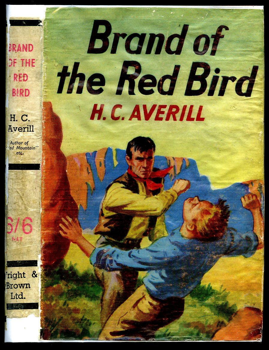 AVERILL, H. C. - Brand of the Red Bird