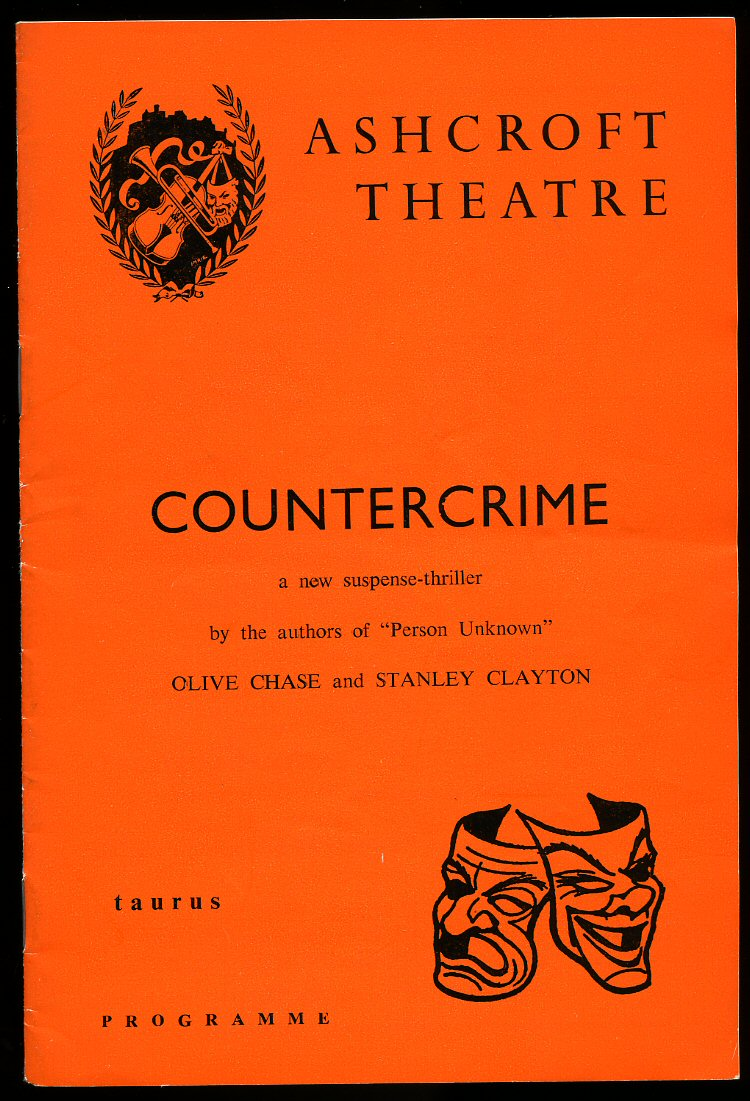 OLIVE CHASE, STANLEY CLAYTON [STARRING GLYN HOUSTON, ERIC LANDER, DERMOT WALSH, LOUISE DUNN, ALEX MARSHALL IN] - 'Countercrime': Souvenir Theatre Programme Performed at Ashcroft Theatre, Fairfield Halls, Croydon