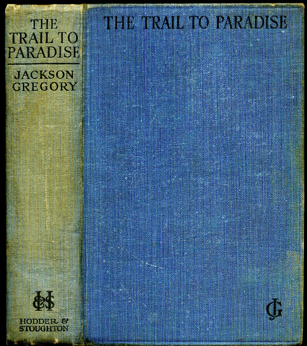 GREGORY, JACKSON - The Trail to Paradise