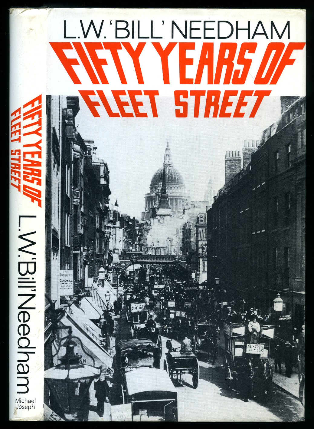 NEEDHAM, L. W. 'BILL' [JACKET DRAWING OF AUTHOR BY JACK GILROY ] - 50 Years of Fleet Street