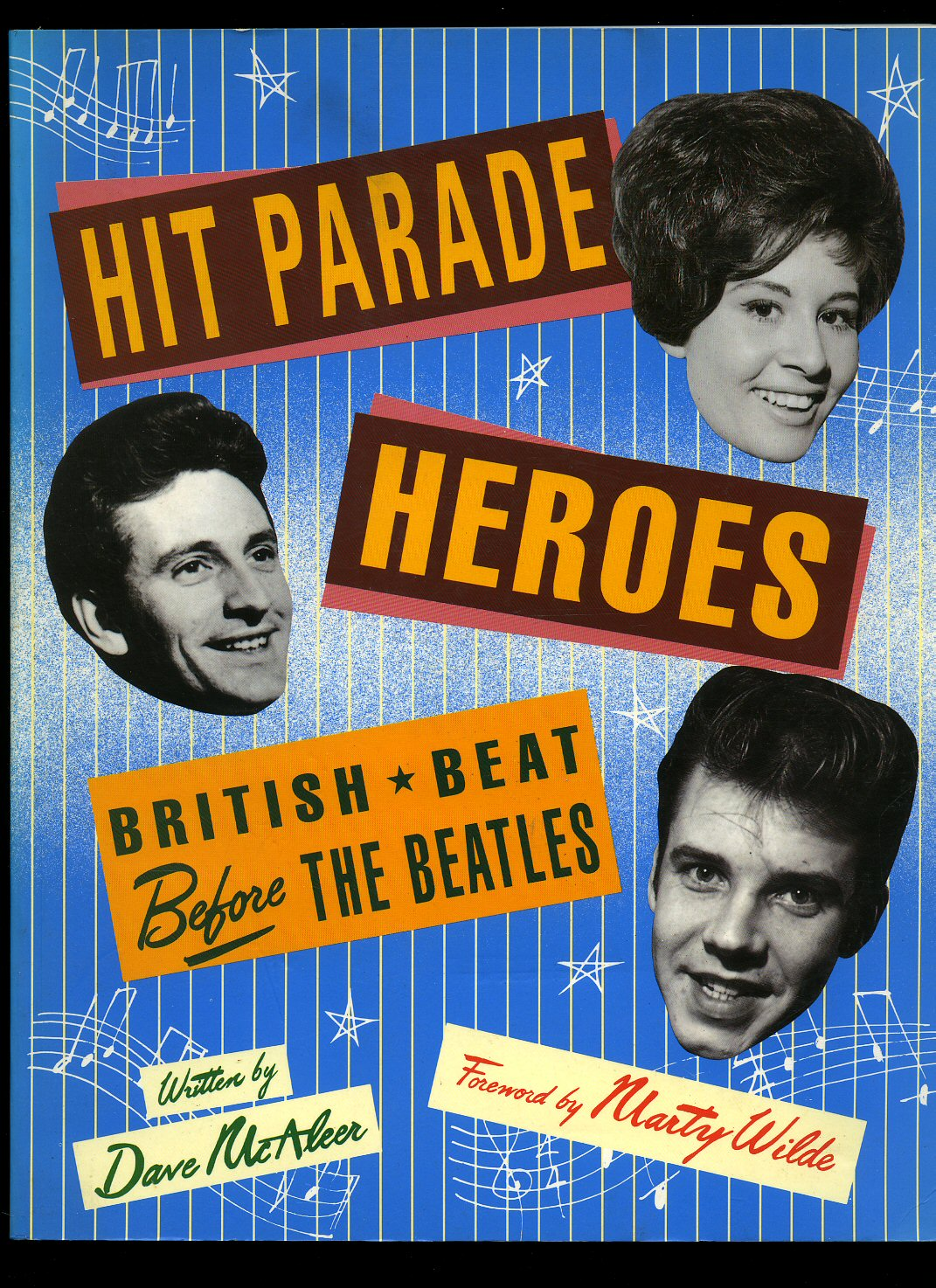MCALEER, DAVE [FOREWORD BY MARTY WILDE] - Hit Parade Heroes; British Beat Before The Beatles