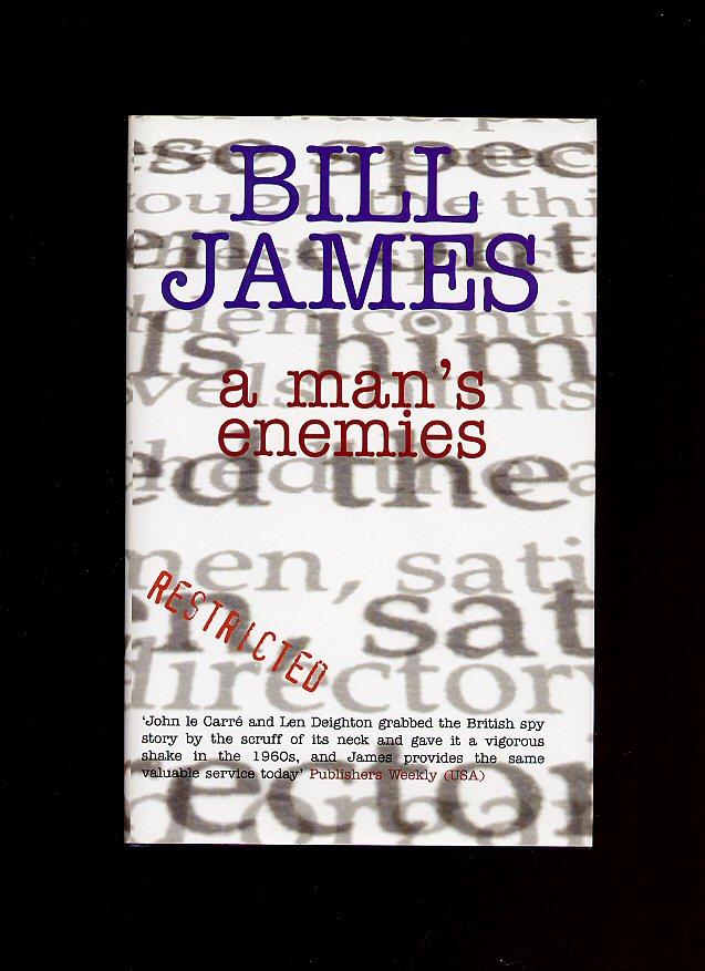 JAMES, BILL - A Man's Enemies [1]