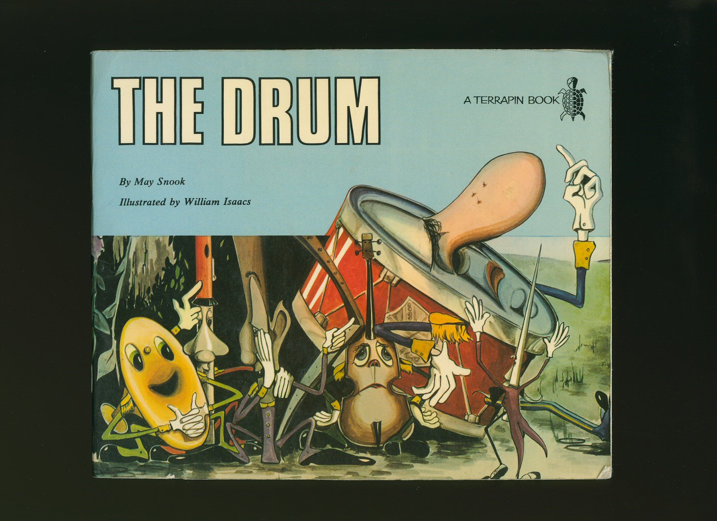 SNOOK, MAY [ILLUSTRATED BY WILLIAM ISAACS] - The Drum [A Terrapin Book]