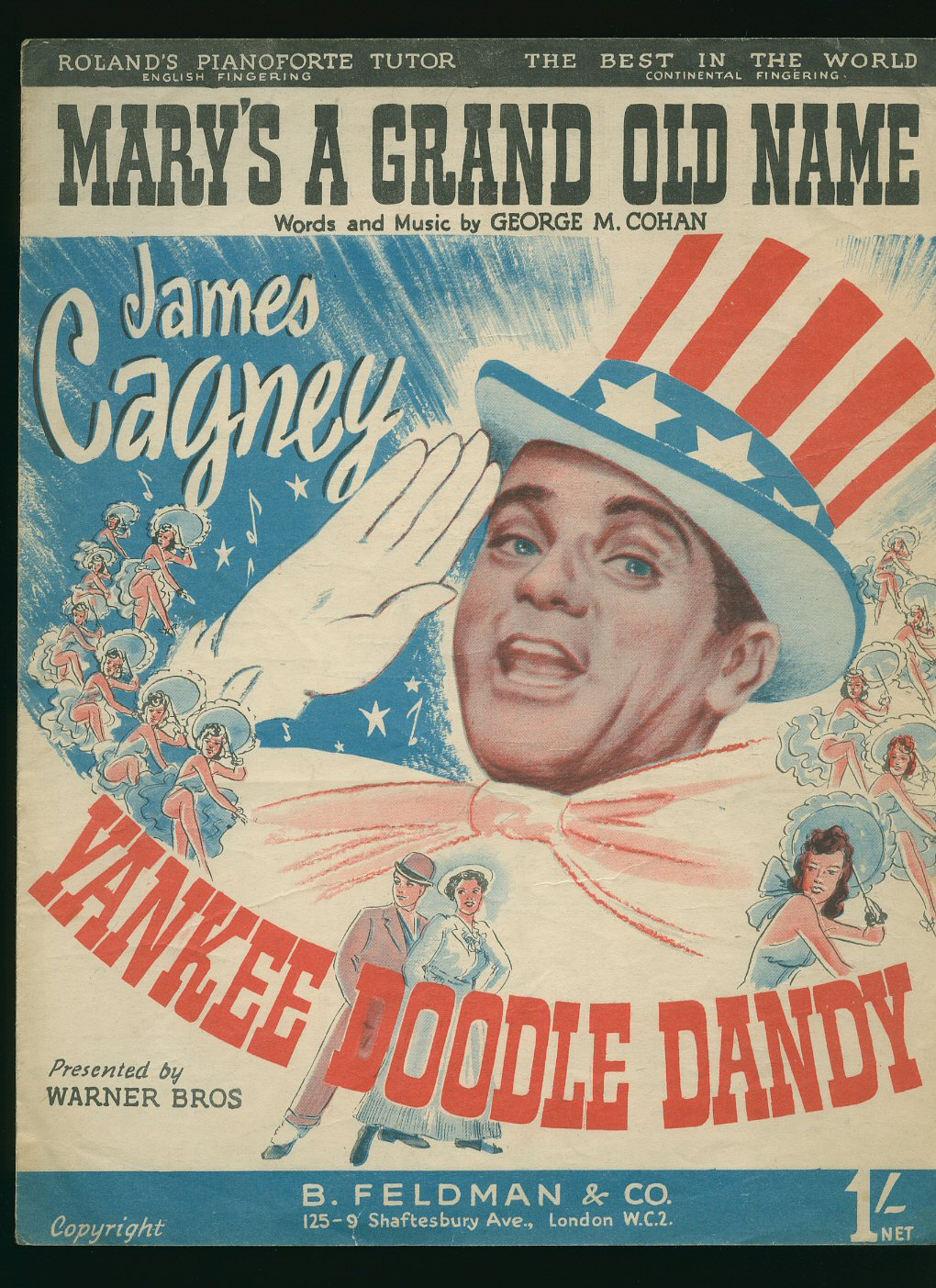 GEORGE M. COHAN [JAMES CAGNEY] PRESENTED BY WARNER BROTHERS - The Yankee Doodle Boy; Yankee Doodle Dandy [Vintage Piano Sheet Music]