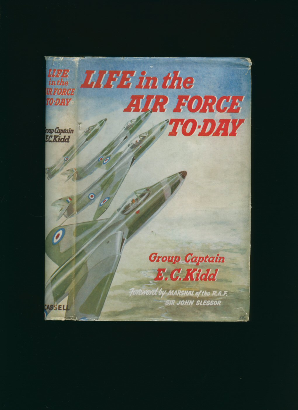 Group Captain E C Kidd [foreword By Marshal Of The Royal Air Force Sir  John Slessor