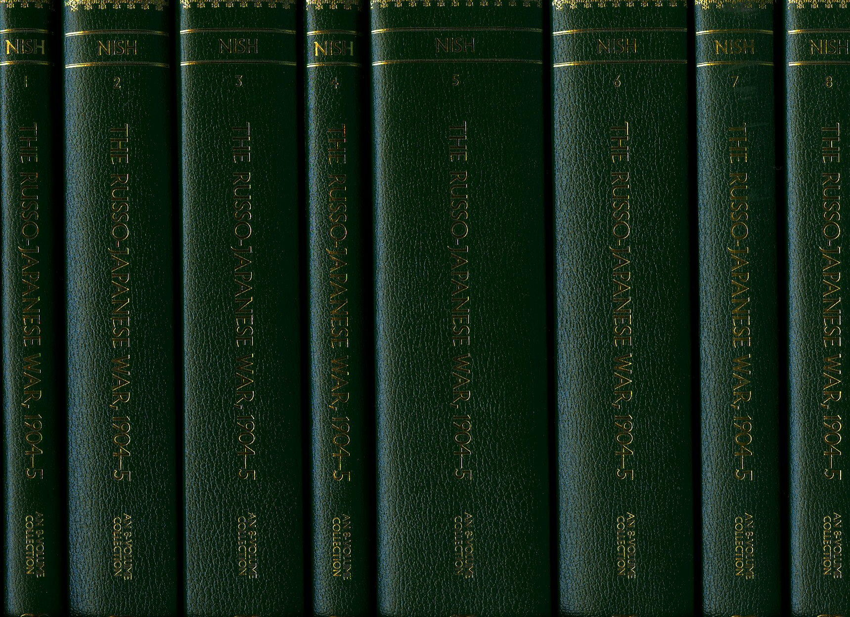 NISH, IAN [COMPILED AND INTRODUCED BY] - The Russo-Japanese War, 1904-5 (1904 to 1905); Volumes 1-8 complete [8 Volume Set]