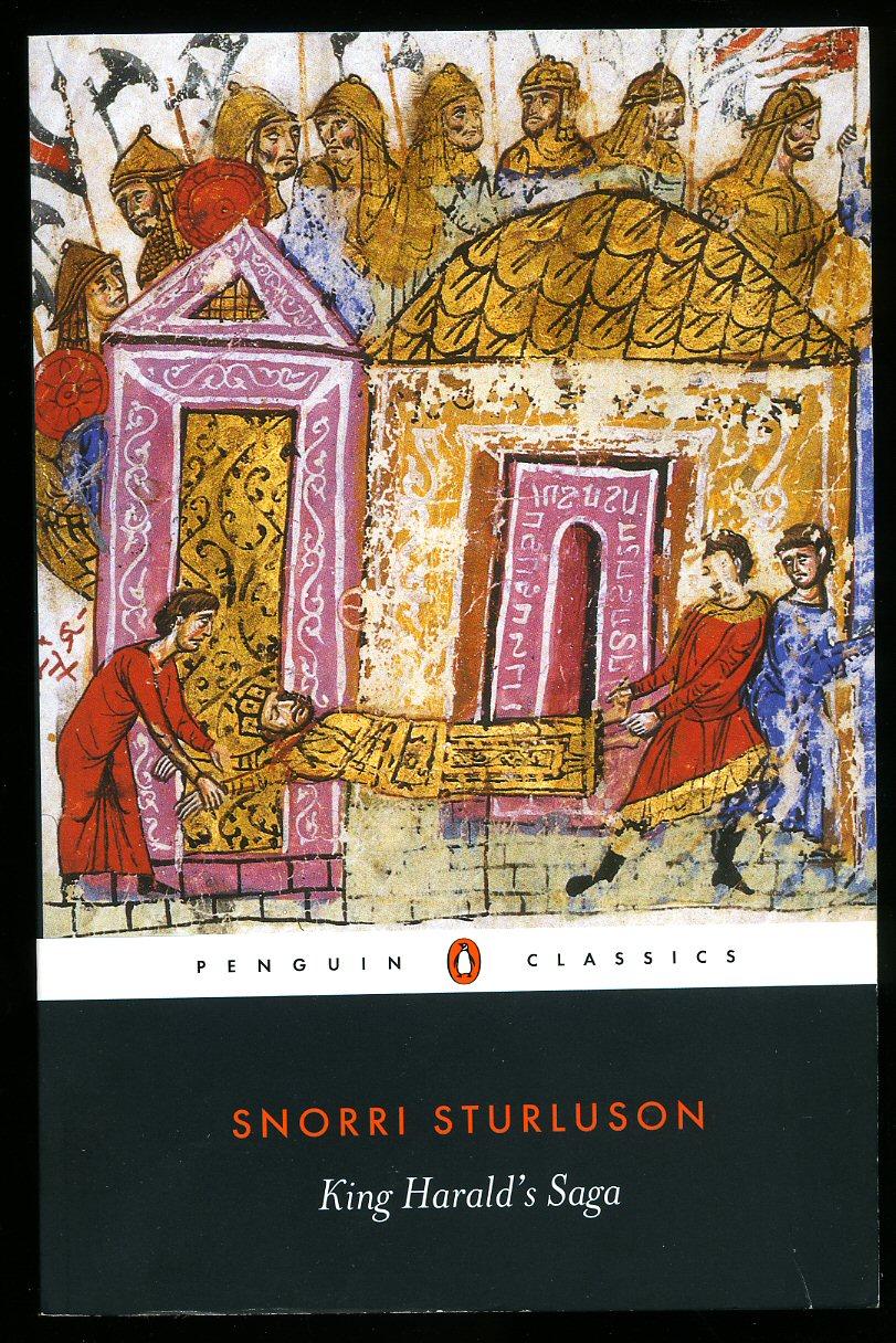 STURLUSON, SNORRI [HARALD HARDRADI] - King Harold's Saga; Harald Hardradi of Norway (Penguin Classics Series)