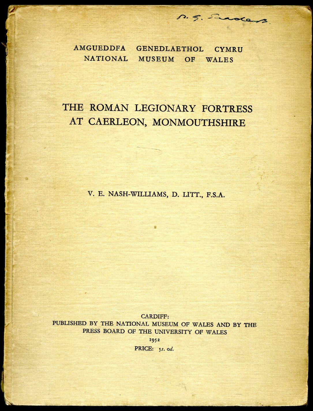 NASH-WILLIAMS, V. E. - The Roman Legionary Fortress at Caerleon, Monmouthshire