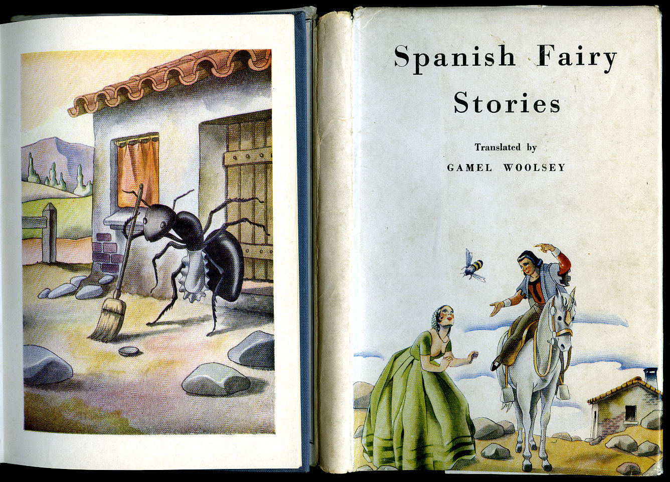 TRANSLATED BY GAMEL WOOLSEY [ILLUSTRATED BY JOSEP GAUSACHS ARMENGOL]. - Spanish Fairy Stories