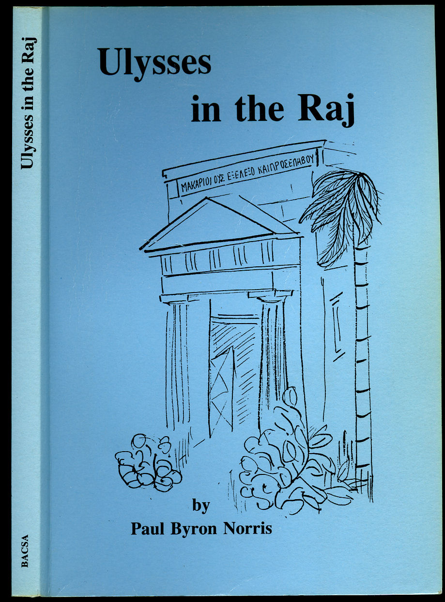 NORRIS, PAUL BYRON - Ulysses in the Raj (British Association for Cemeteries in South Asia).